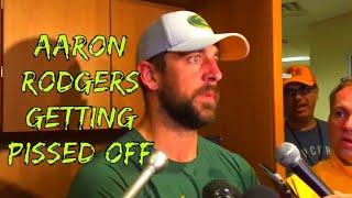 Aaron Rodgers getting Pissed Off