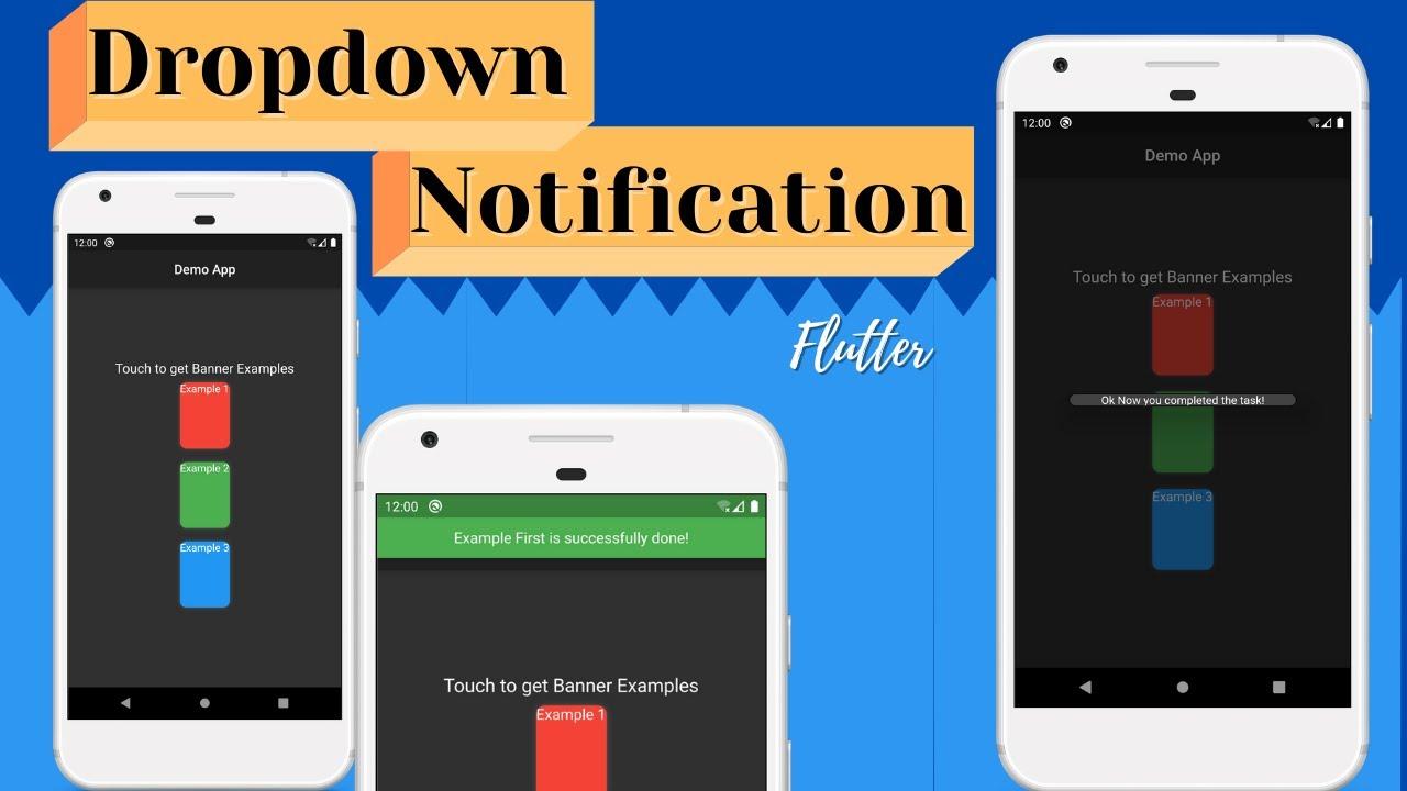 Flutter Drop Down Notification Banner
