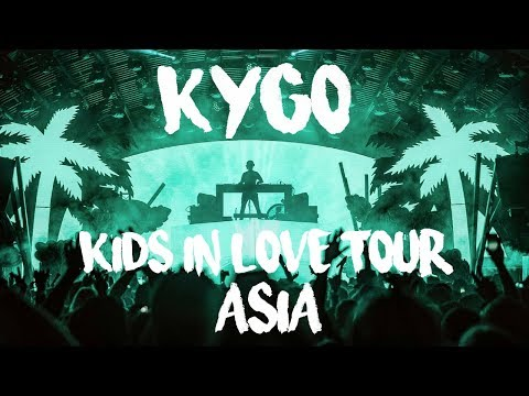 Kygo - Kids In Love Tour Asia 2018