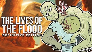 The Lives Of - The Flood: Definitive Edition