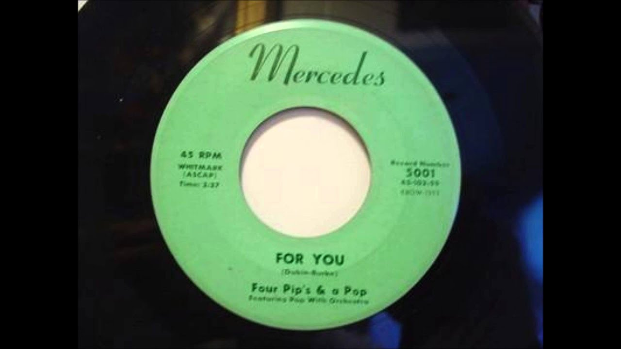FOUR PIPS & A POP - FOR YOU / TEENAGE ROCK - MERCEDES 5001 - 1959