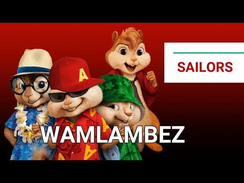 wamlambez---sailors-gang-(chipmunk-version)