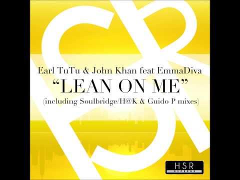 Earl Tutu & John Khan feat. Emma Diva - Lean On Me (Original Mix)