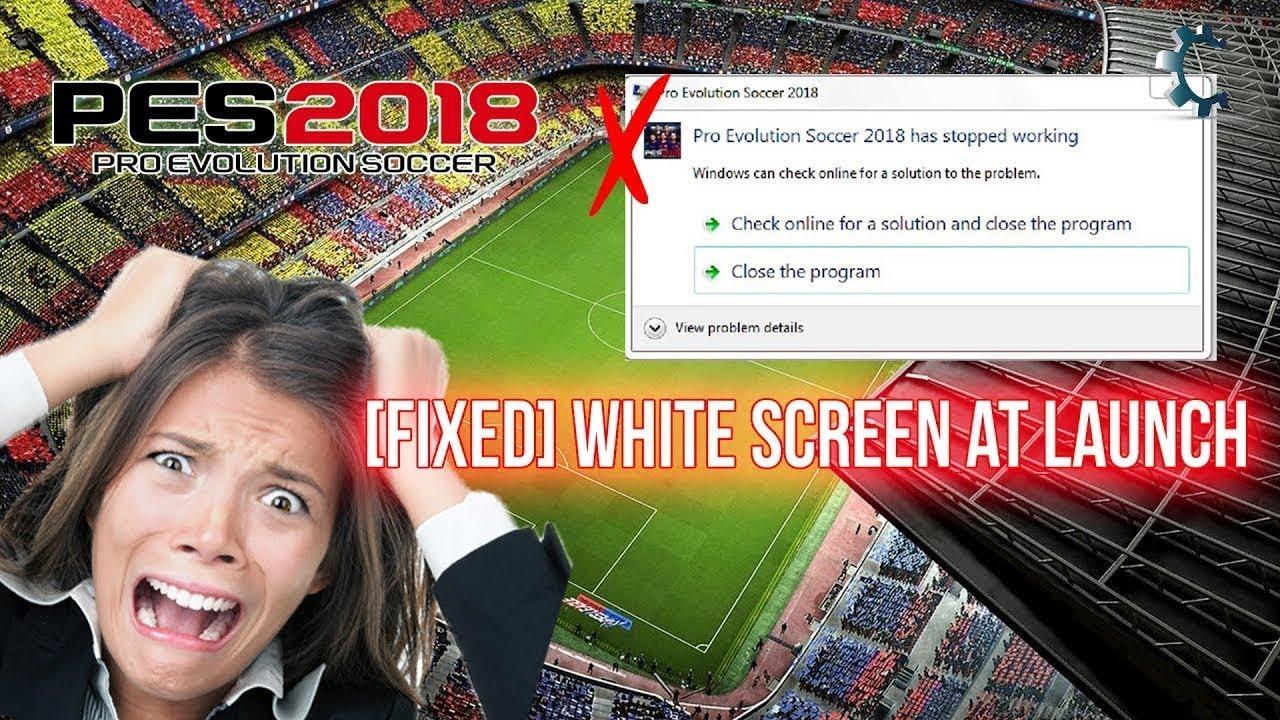 PES 2019 Won't Start / White Screen Crash Fix! by TechFixIT