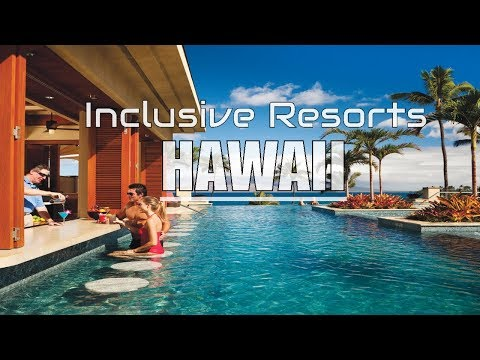 Best All Inclusive Resorts in Hawaii Island