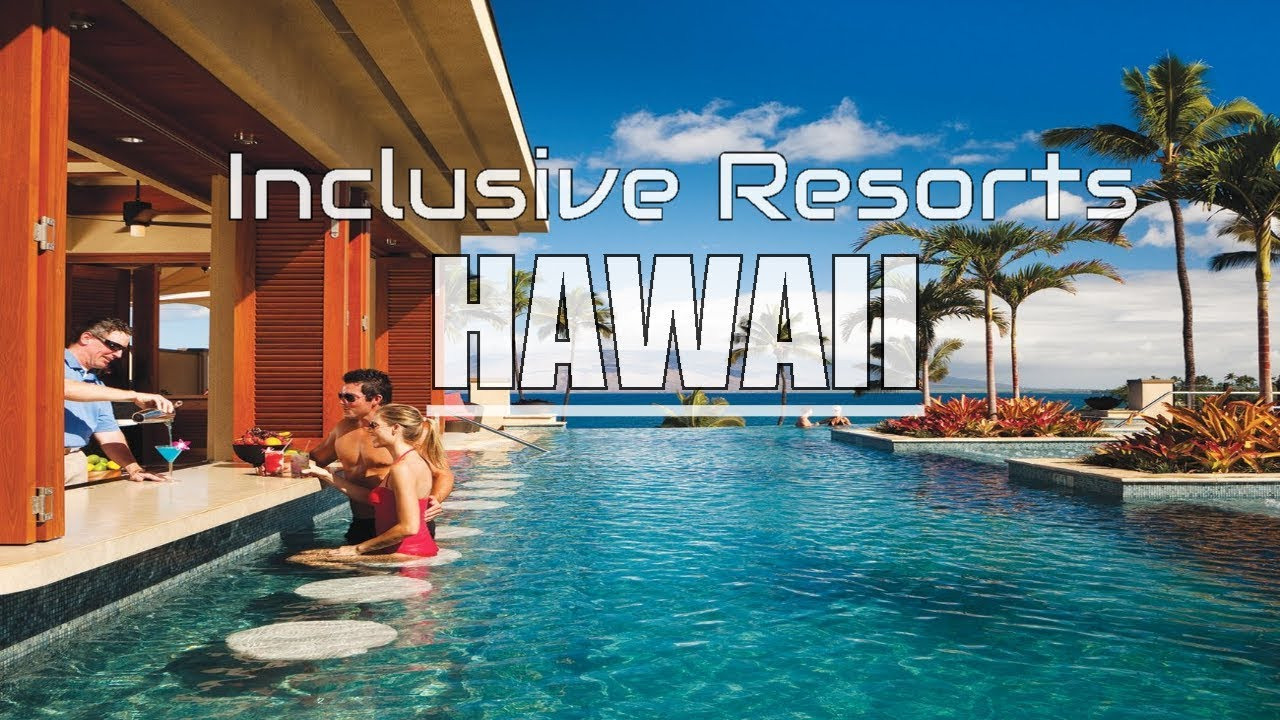 Best All Inclusive Resorts In Hawaii Island Youtube