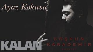 Coşkun Karademir Quartet - Ayaz Kokusu [ Öz © 2018 Kalan Müzik ]