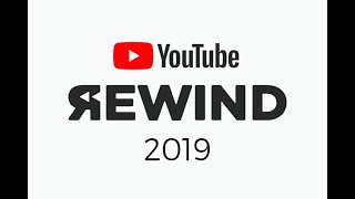 YOUTUBE REWIND 2k19