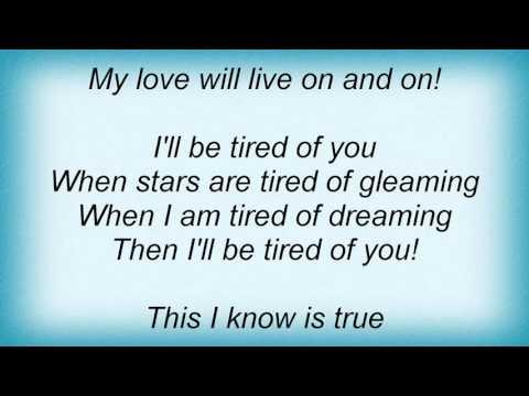 Lena Horne - Then I'll Be Tired Of You Lyrics mp3
