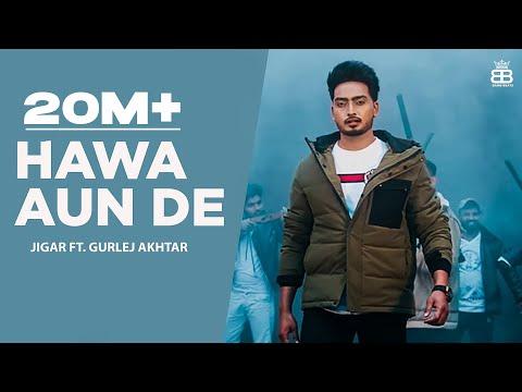 Hawa Aun De Lyrics | Jigar & Gurlez Akhtar Mp3 Song Download