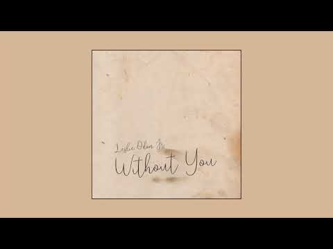 Leslie Odom Jr. - Without You (Official Audio)