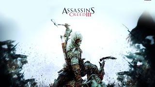 Assassin's Creed III  [игрофильм]