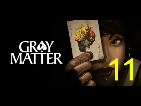 Gray Matter pt 11 - The Lewis Carroll Riddle