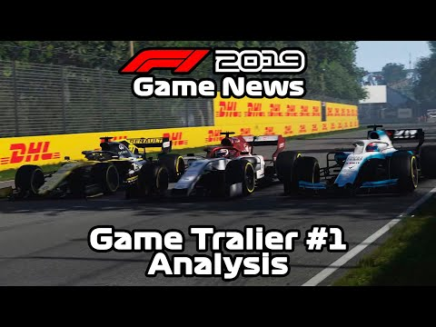 F1 2019 NEWS - Game Trailer #1 Analysis |