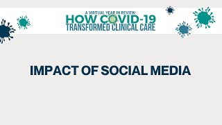 2020 Year in Review | How COVID-19 Transformed Clinical Care | Impact of Social on Cancer Education