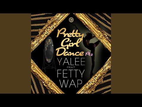 Pretty Girl Dance Pt. 2 (Clean) (feat. Fetty Wap)