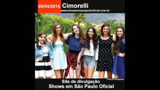 Cimorelli show dia 09/04/2016 em São Paulo