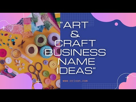 Art and Craft Business Name Ideas By Crivon.com