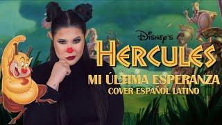 Mi última esperanza-Hércules/Amanda Flores (Cover español latino) #Disney