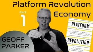 Platform Revolution Economy | Part 1of 3