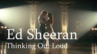 Ed Sheeran - Thinking Out Loud - Legendado Inglês by LIKE IT