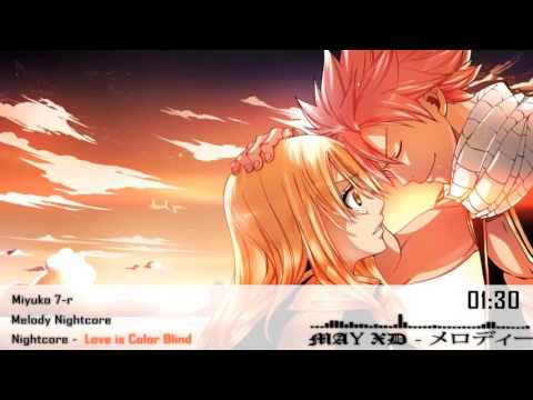 Nightcore - Love is Color Blind