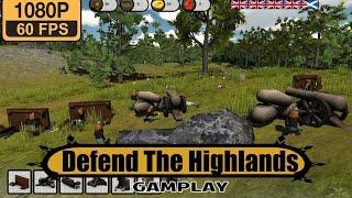 Defend The Highlands gameplay walkthrough