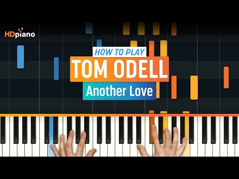 """""""Another Love"""" by Tom Odell   HDpiano (Part 1)"""