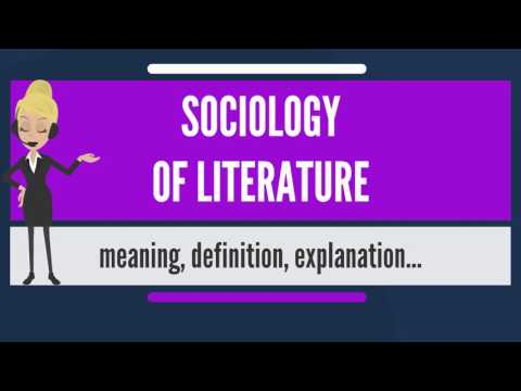 What is SOCIOLOGY OF LITERATURE? What does SOCIOLOGY OF LITERATURE mean?