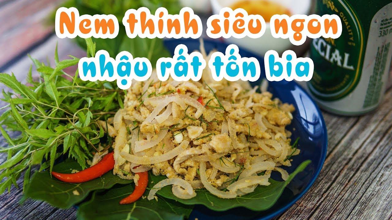 Nem Thính Món Ăn Nhậu Siêu Tuyệt Đỉnh - Vietnam Food Nếm TV