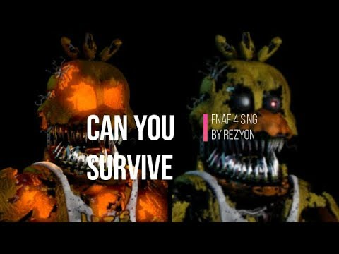 All FNaF 4 Animatronics sing Can You Survive by Rezyon