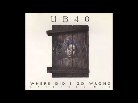 UB40   Where Did I Go Wrong Extended Mix CD, Maxi Single   1988