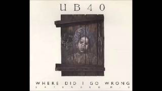 UB40   Where Did I Go Wrong Extended Mix CD, Maxi Single   1988.mp3