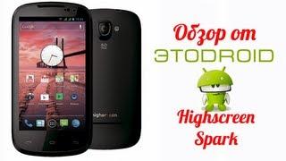 highscreen Spark - Полный обзор