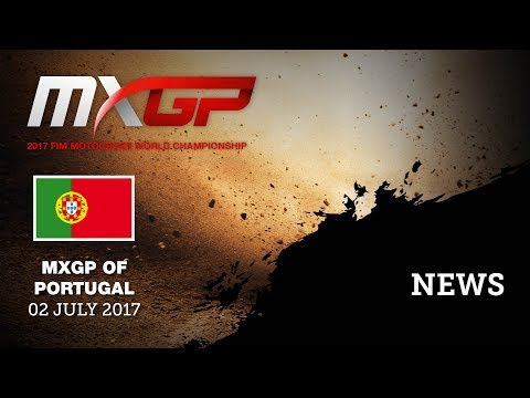 NEWS Highlights_MXGP of Portugal 2017 #Motocross