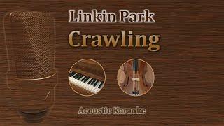 Crawling - Linkin Park (Acoustic Karaoke)