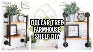 DOLLAR TREE SHELF DIY | FARMHOUSE SHELVES