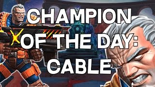Champion Of The Day: Cable - Abilities & Gameplay - Marvel Contest Of Champions