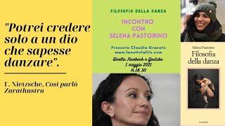 La filosofia della danza di Selena Pastorino