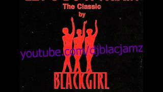 Blackgirl - let