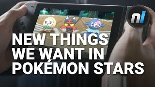 New Features We Want in Pokémon Stars on the Switch | Alex Asks