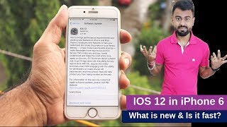 IOS 12 in iPhone 6 - New Features & The Fastest IOS
