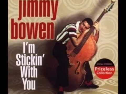 Jimmy Bowen - I'm Sticking With You (Rare 'Mono-to-Stereo' Mix 1956) - YouTube