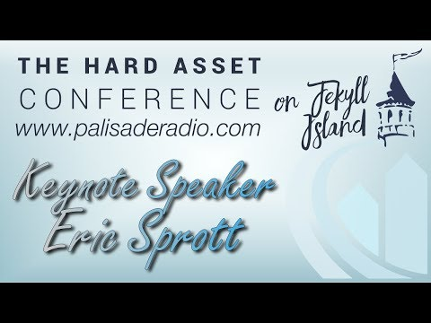 Jekyll Island Series – Eric Sprott: Keynote: Make no mistake… We are in a Resource Bull Market