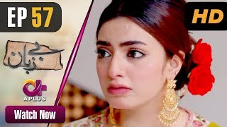 Pakistani Drama  Bezuban  Episode 57  Aplus Dramas  Usama Khan Nawal Saeed Junaid Mahlaqa