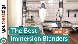 The Best Immersion Blender of 2019