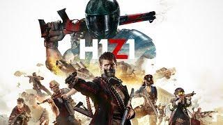 H1Z1( Стрим ) - free to play СТАЛА БЕСПЛАТНОЙ!!!!