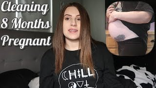 Clean With Me! (8 Months Pregnant)