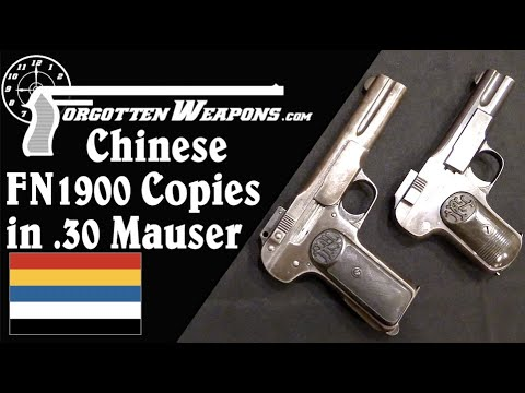 Chinese Warlord Pistols: Massive FN 1900 Copies in .30 Mauser
