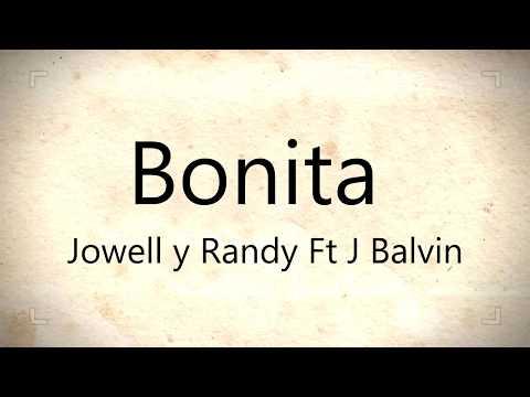 BONITA -  JOWELL Y RANDY FT J BALVIN  | LETRA | #2017